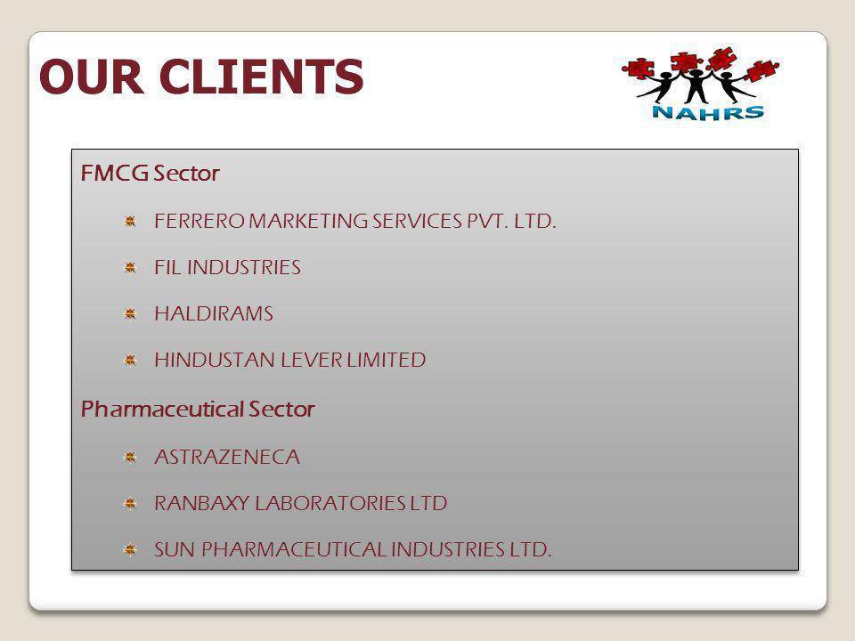 OUR CLIENTS FMCG Sector Pharmaceutical Sector