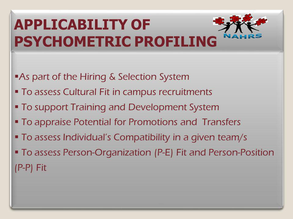 APPLICABILITY OF PSYCHOMETRIC PROFILING