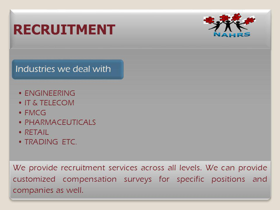 RECRUITMENT Industries we deal with