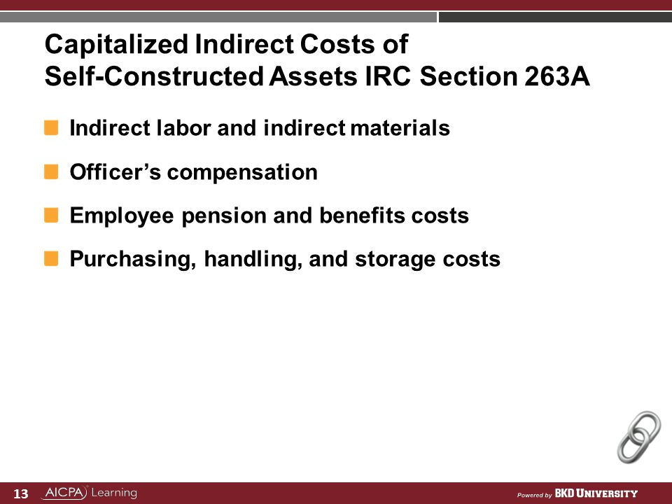 Capitalized Indirect Costs of Self-Constructed Assets IRC Section 263A