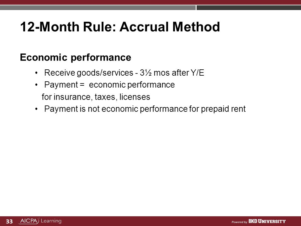 12-Month Rule: Accrual Method