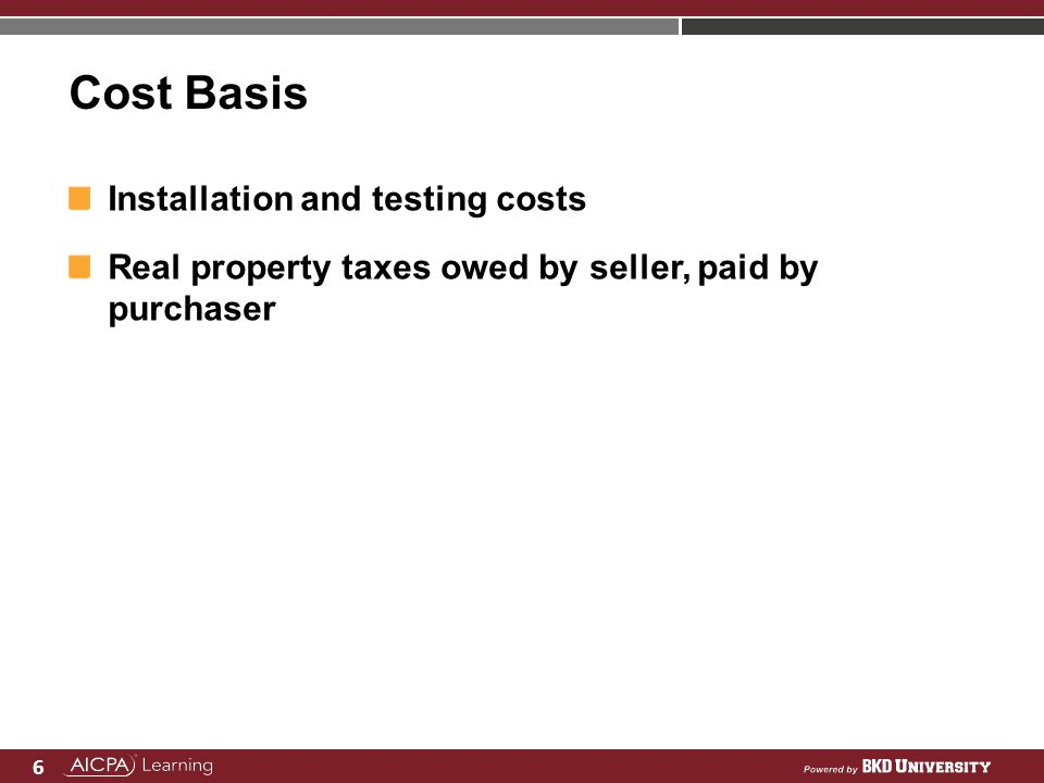 Cost Basis Installation and testing costs