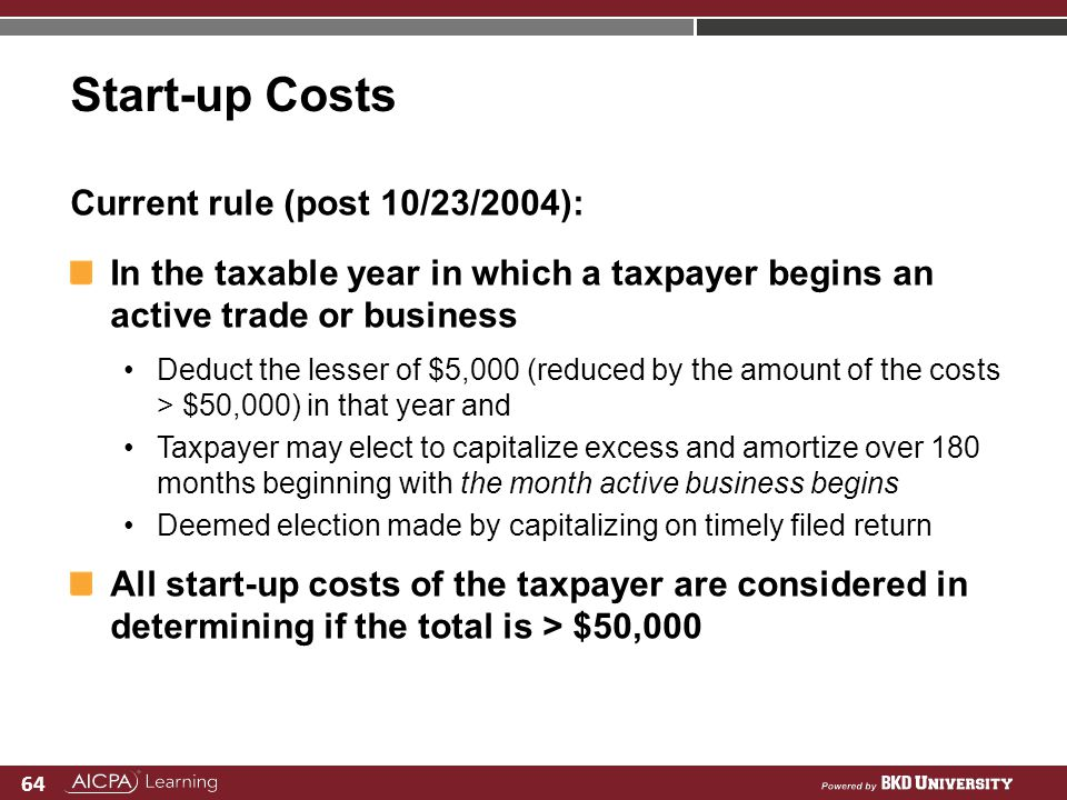 Start-up Costs Current rule (post 10/23/2004):
