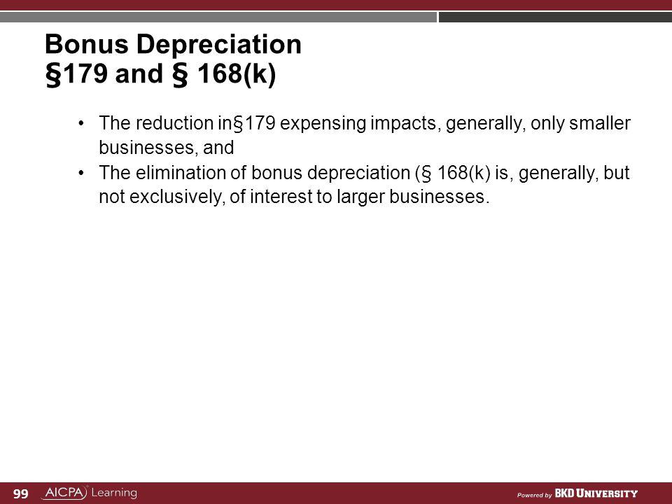 Bonus Depreciation §179 and § 168(k)