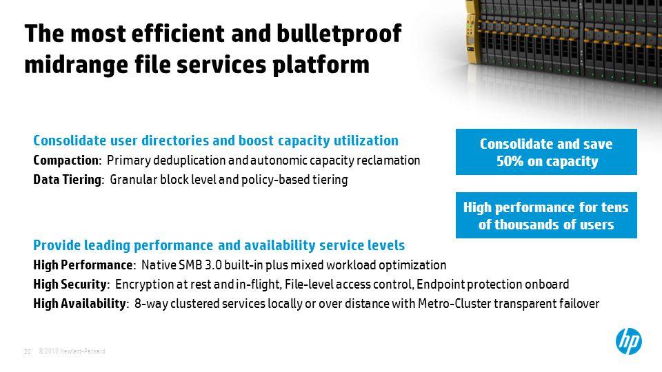 The most efficient and bulletproof midrange file services platform