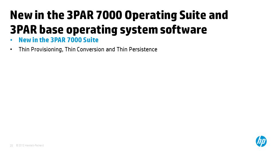 New in the 3PAR 7000 Operating Suite and 3PAR base operating system software