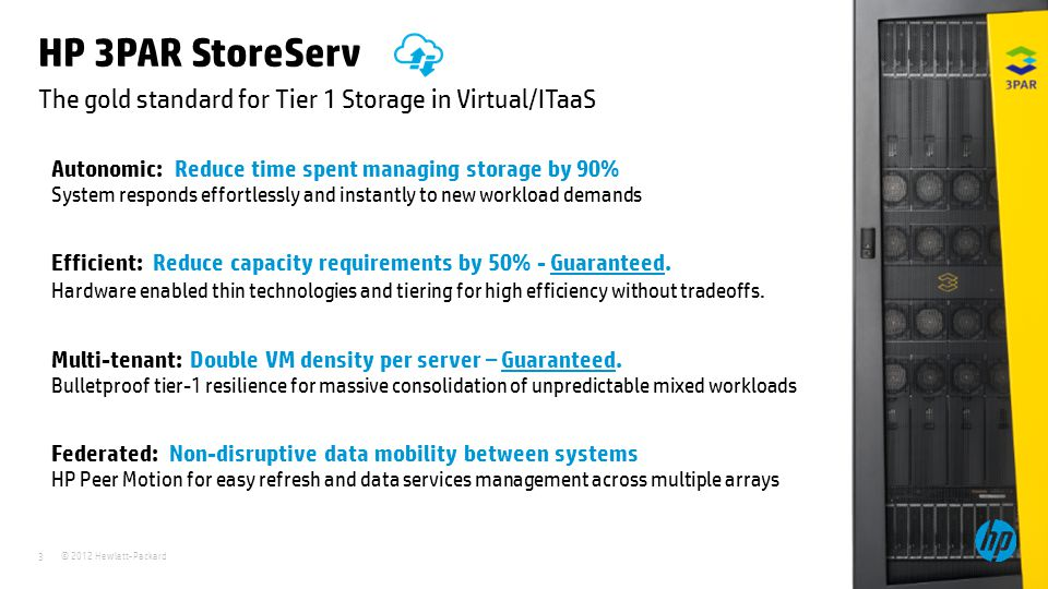 The gold standard for Tier 1 Storage in Virtual/ITaaS