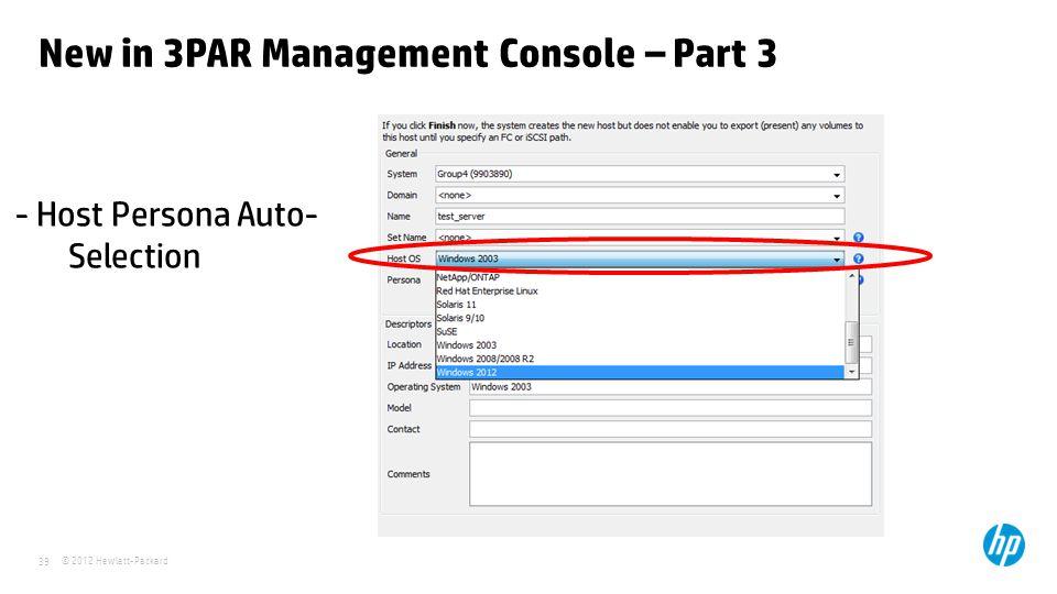 New in 3PAR Management Console – Part 3