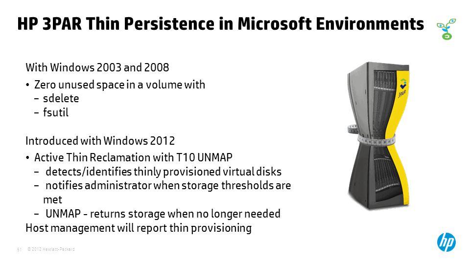 HP 3PAR Thin Persistence in Microsoft Environments