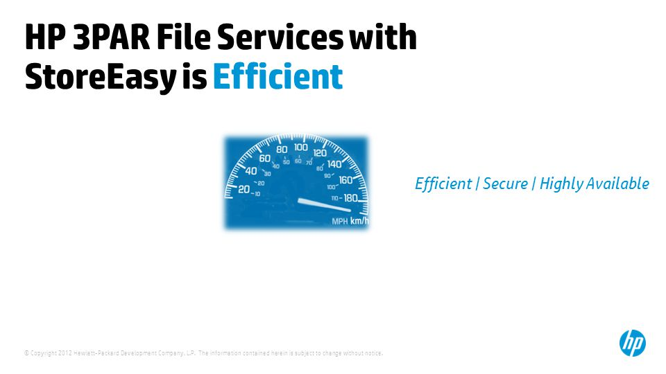HP 3PAR File Services with StoreEasy is Efficient