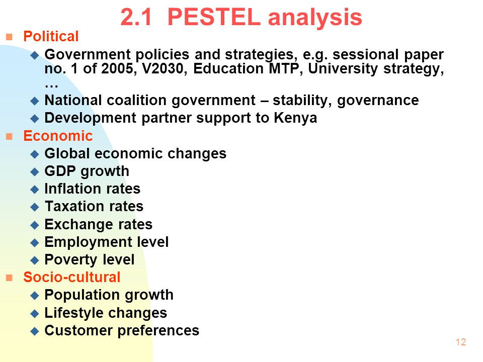 2.1 PESTEL analysis Political