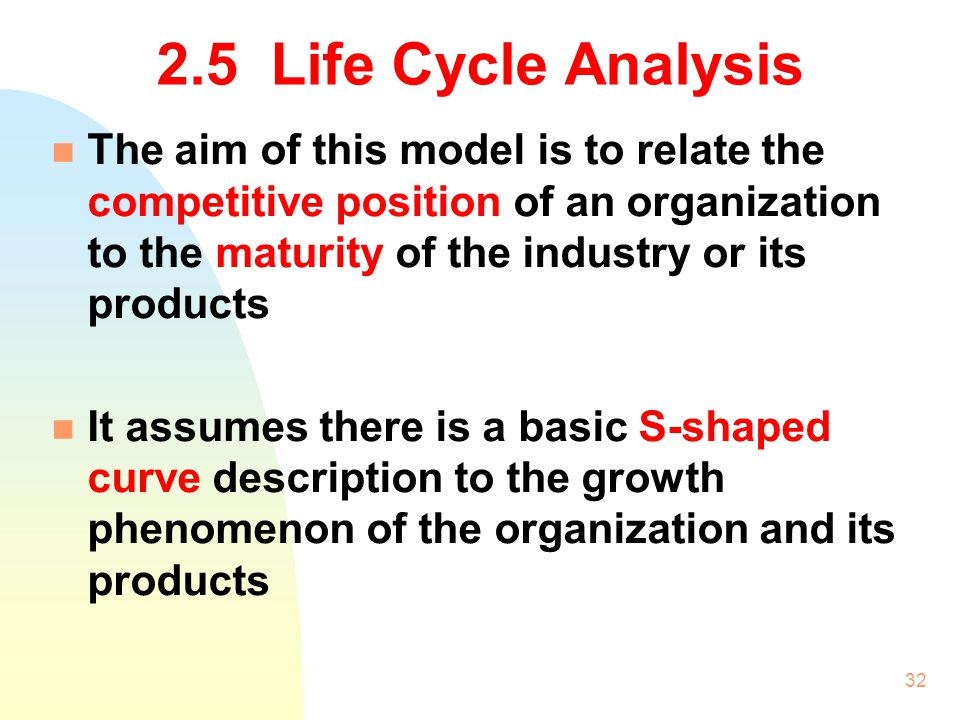 2.5 Life Cycle Analysis