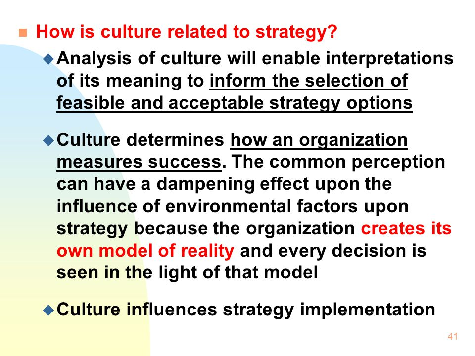 How is culture related to strategy