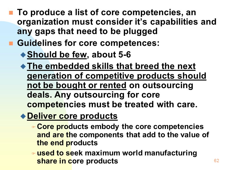 Guidelines for core competences: Should be few, about 5-6