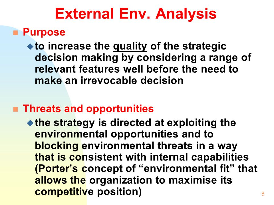 External Env. Analysis Purpose