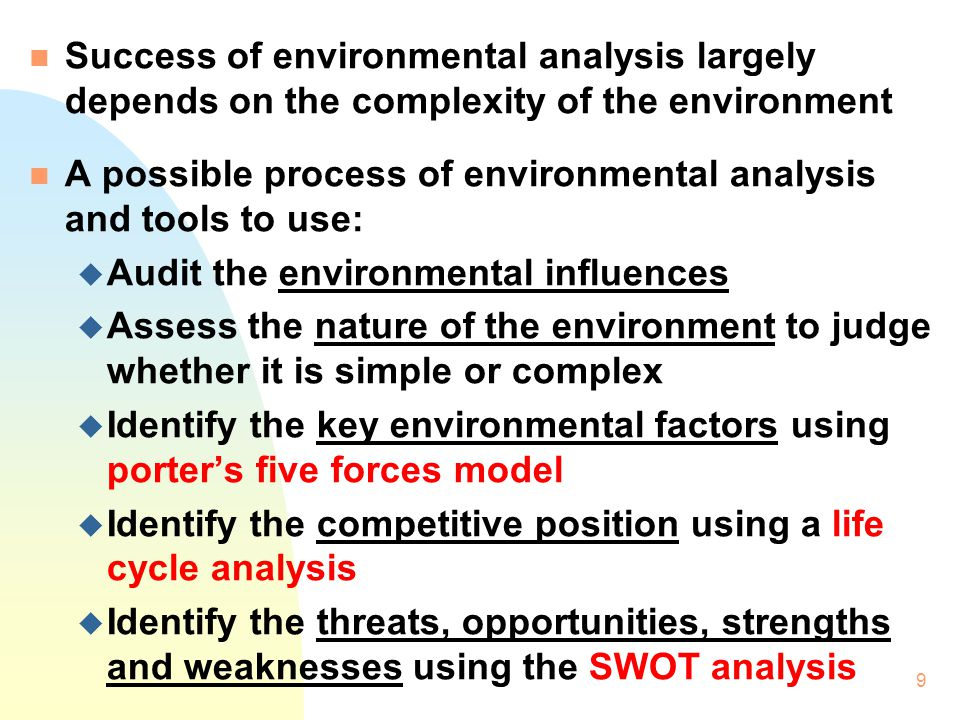 Success of environmental analysis largely depends on the complexity of the environment
