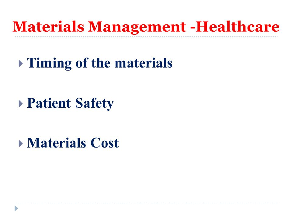 Materials Management -Healthcare
