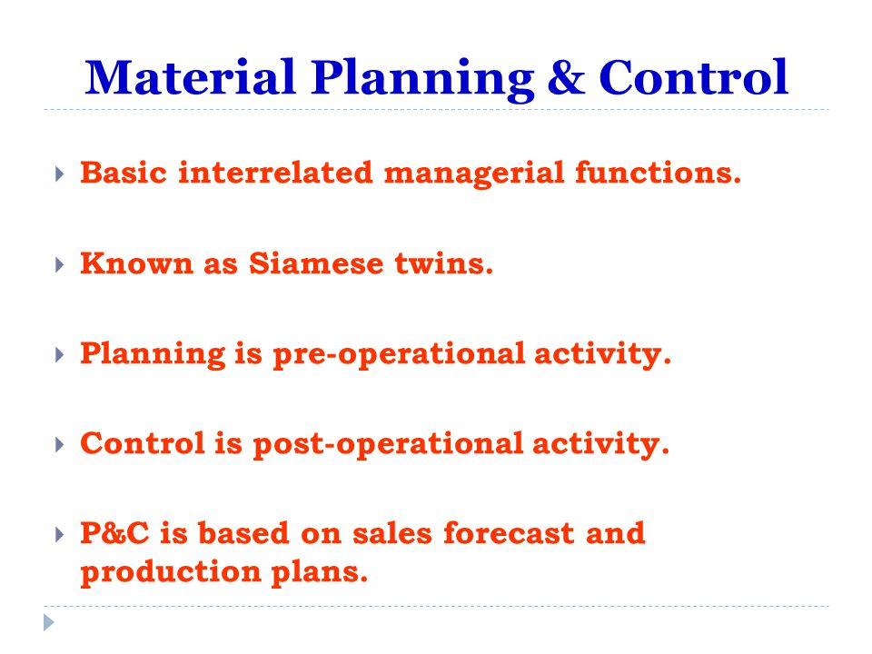 Material Planning & Control