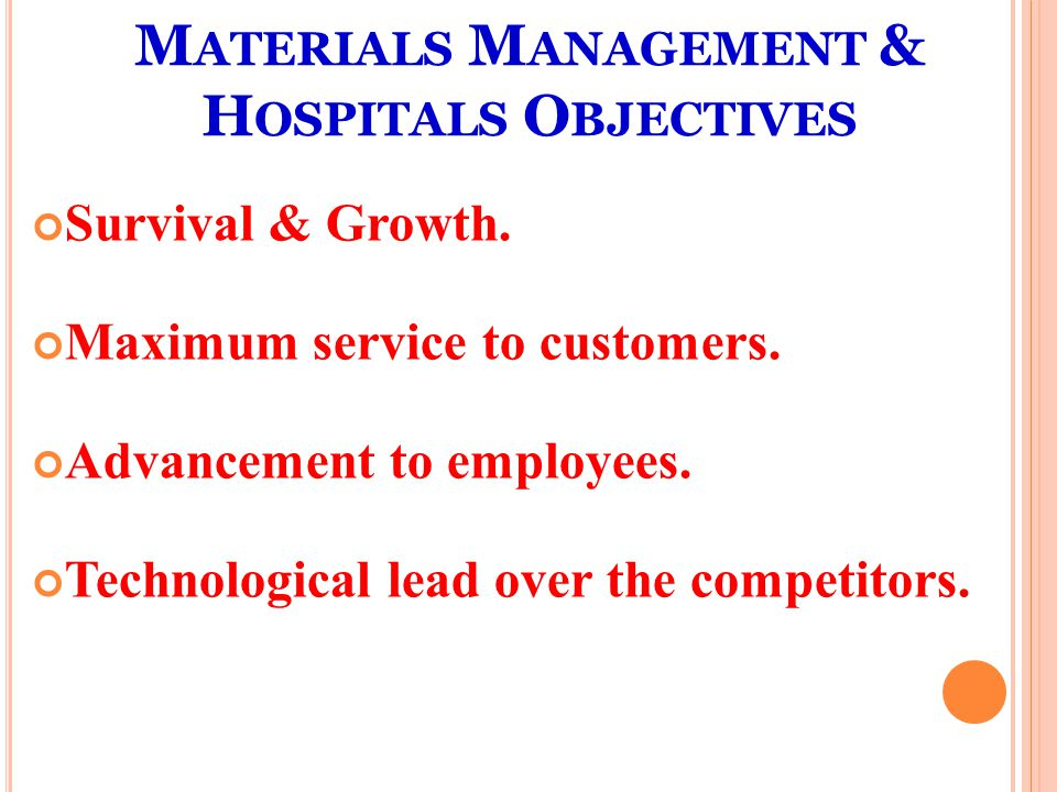 Materials Management & Hospitals Objectives