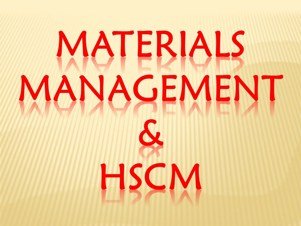 Materials management & hscm