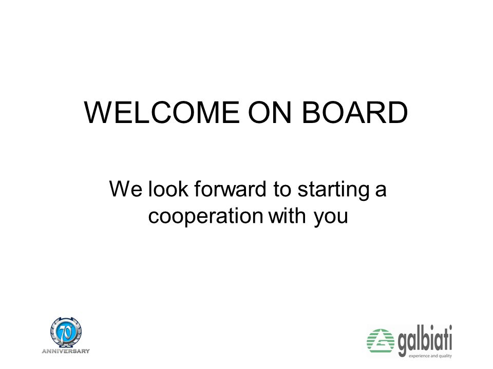 We look forward to starting a cooperation with you