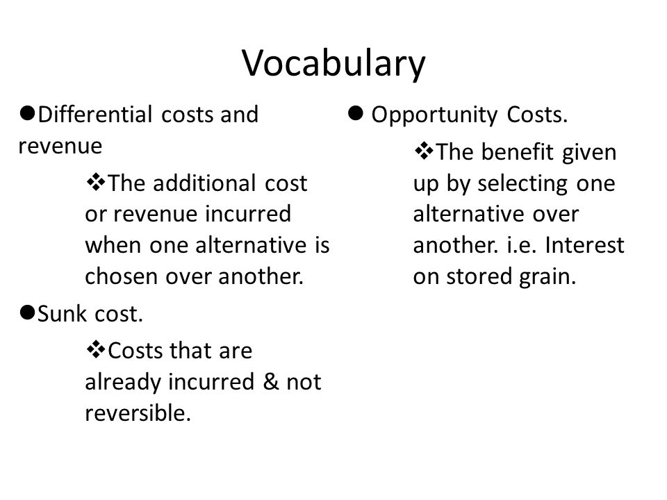 Vocabulary Differential costs and revenue