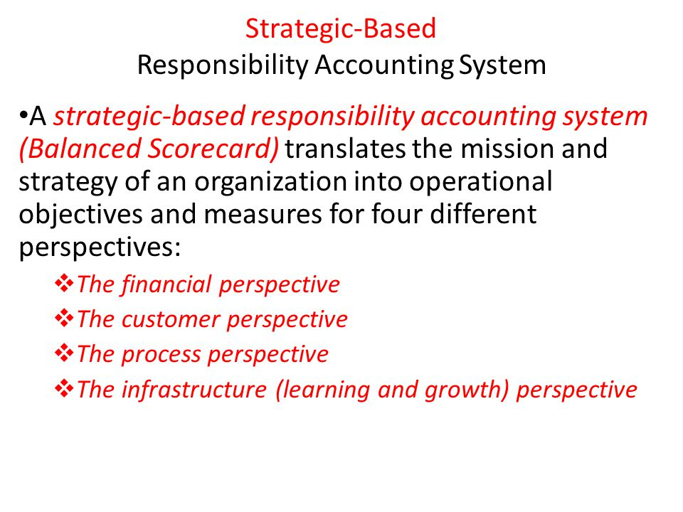 Strategic-Based Responsibility Accounting System