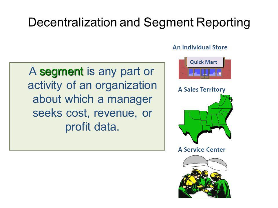 Decentralization and Segment Reporting
