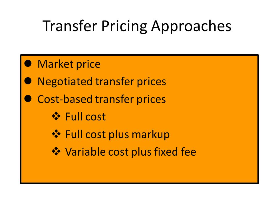 Transfer Pricing Approaches
