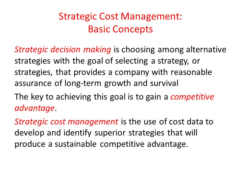 Strategic Cost Management: Basic Concepts