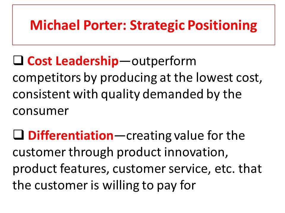 Michael Porter: Strategic Positioning
