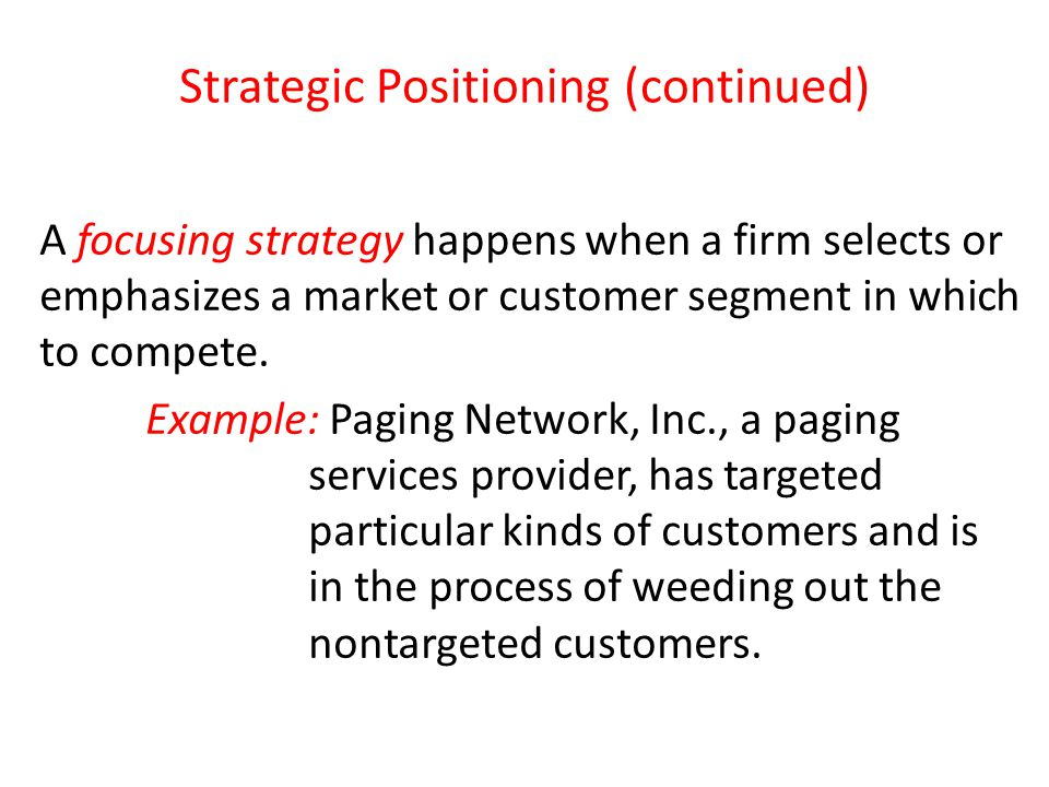 Strategic Positioning (continued)