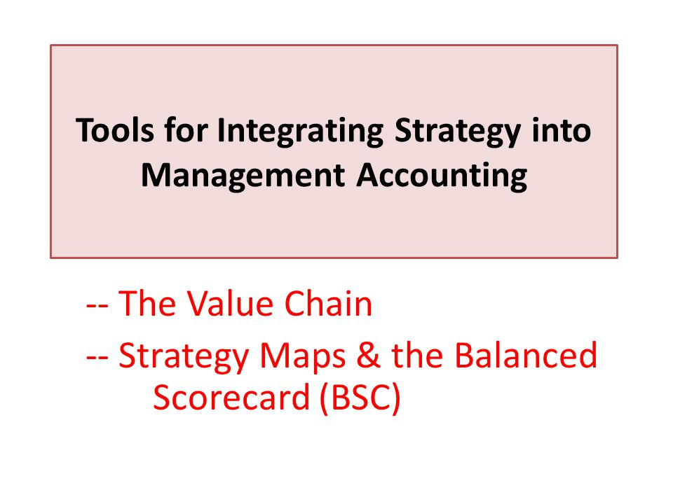 Tools for Integrating Strategy into Management Accounting