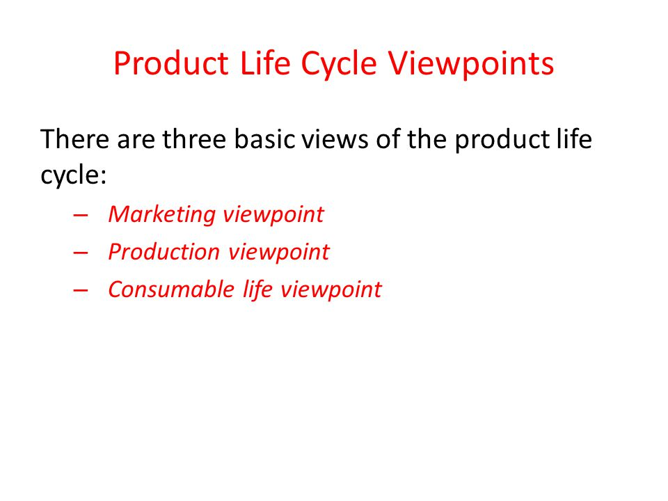 Product Life Cycle Viewpoints