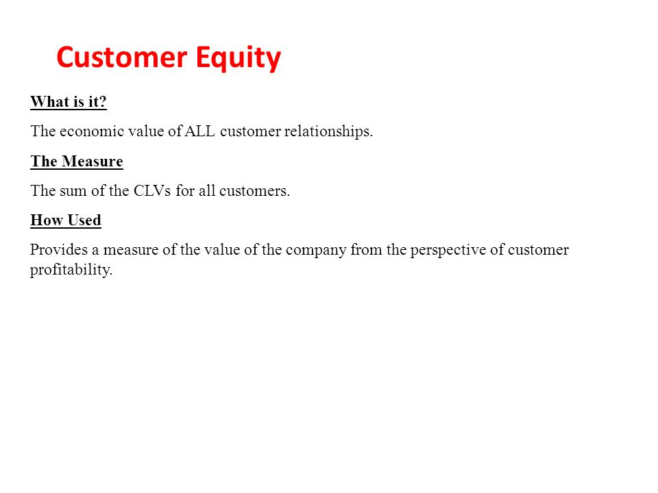 Customer Equity What is it