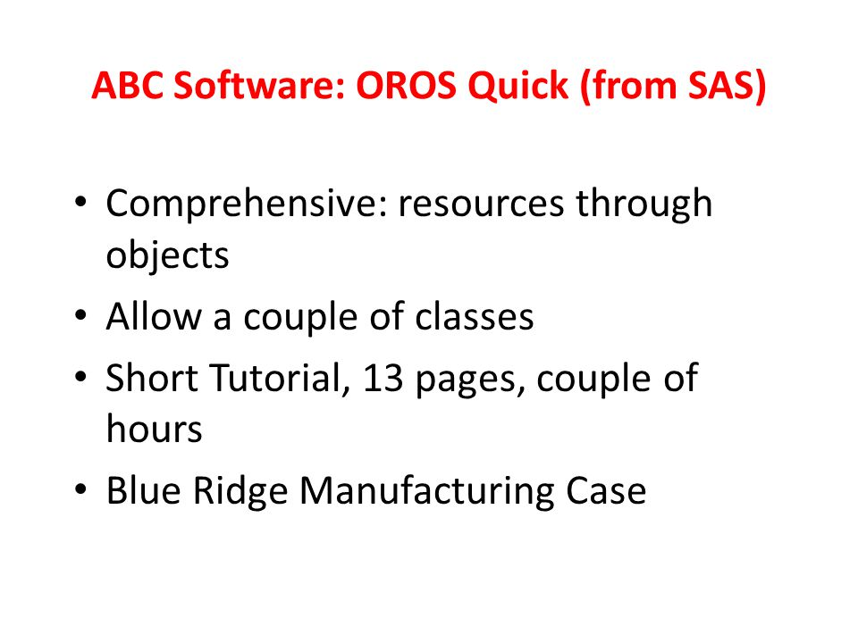 ABC Software: OROS Quick (from SAS)