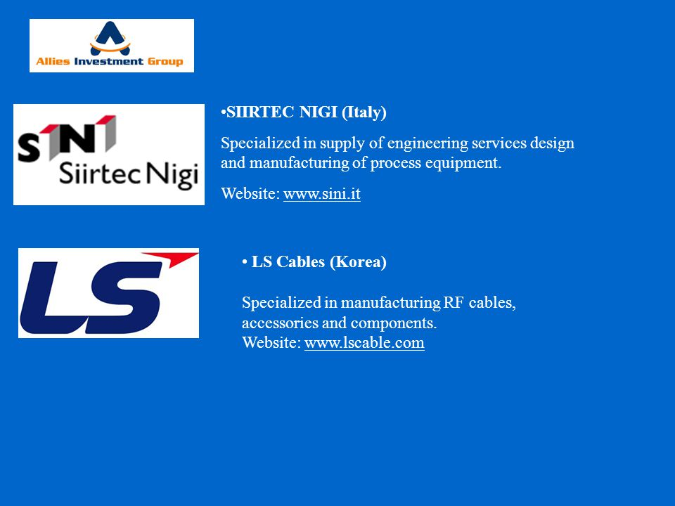 SIIRTEC NIGI (Italy) Specialized in supply of engineering services design and manufacturing of process equipment.
