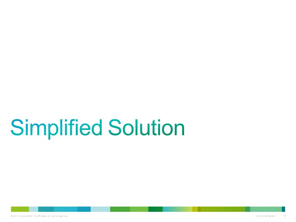 Simplified Solution Next, we'll discuss deployment scenarios for Cisco Unified Communications Manager Business Edition 3000.