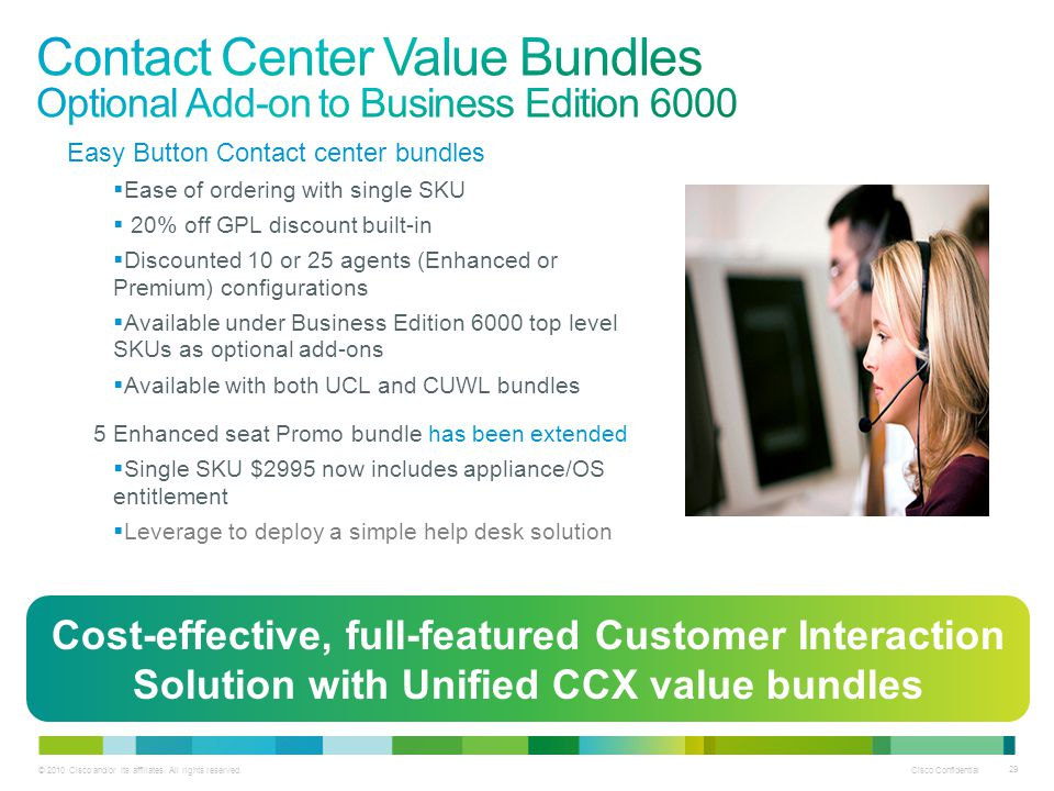 Contact Center Value Bundles Optional Add-on to Business Edition 6000