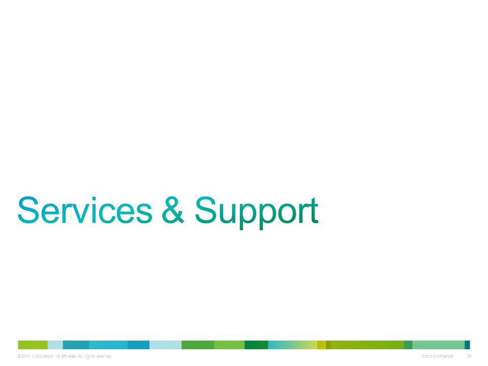 Services & Support Next, we'll cover services and support.