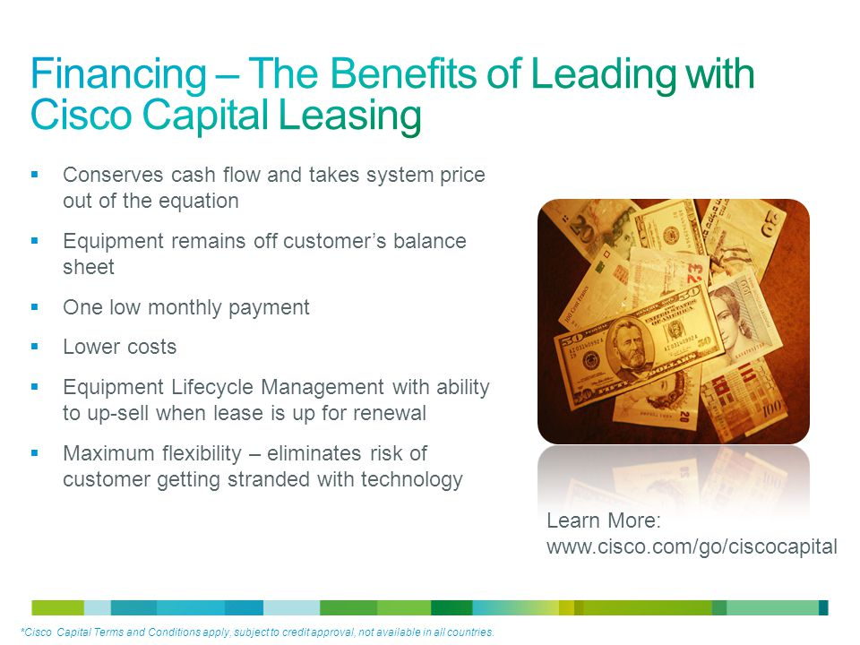 Financing – The Benefits of Leading with Cisco Capital Leasing