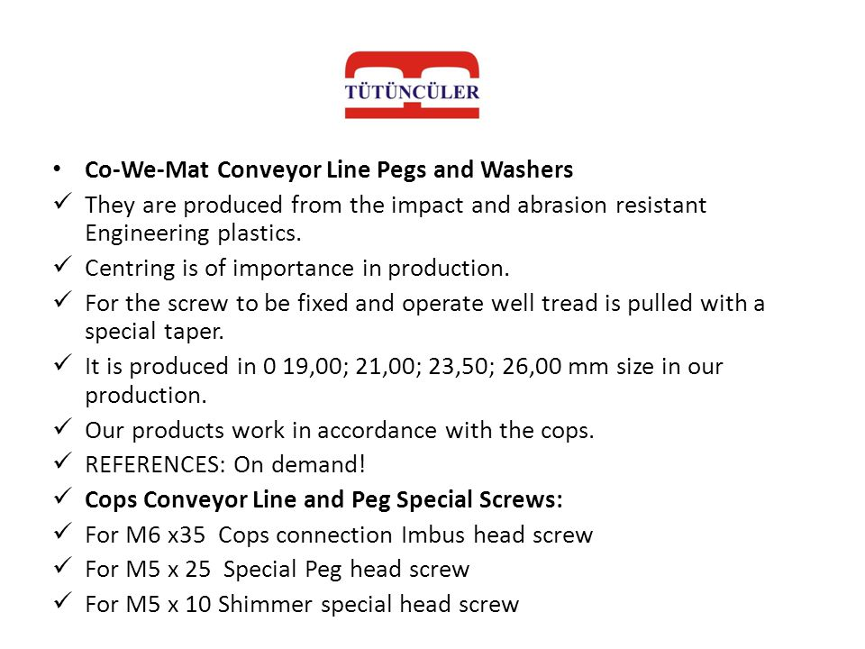 Co-We-Mat Conveyor Line Pegs and Washers