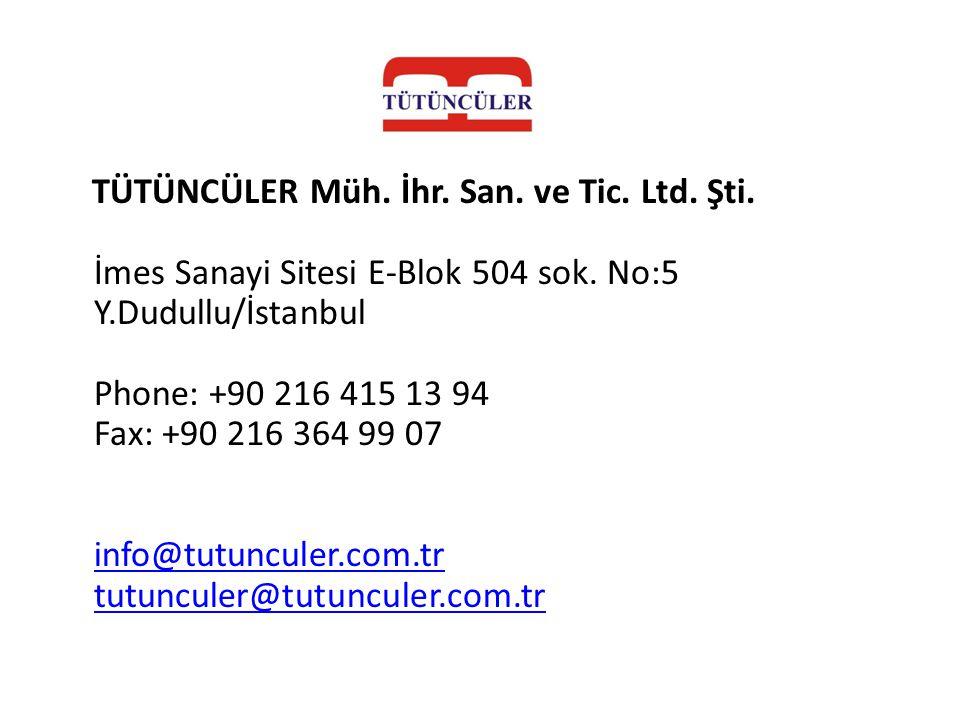 TÜTÜNCÜLER Müh. İhr. San. ve Tic. Ltd. Şti