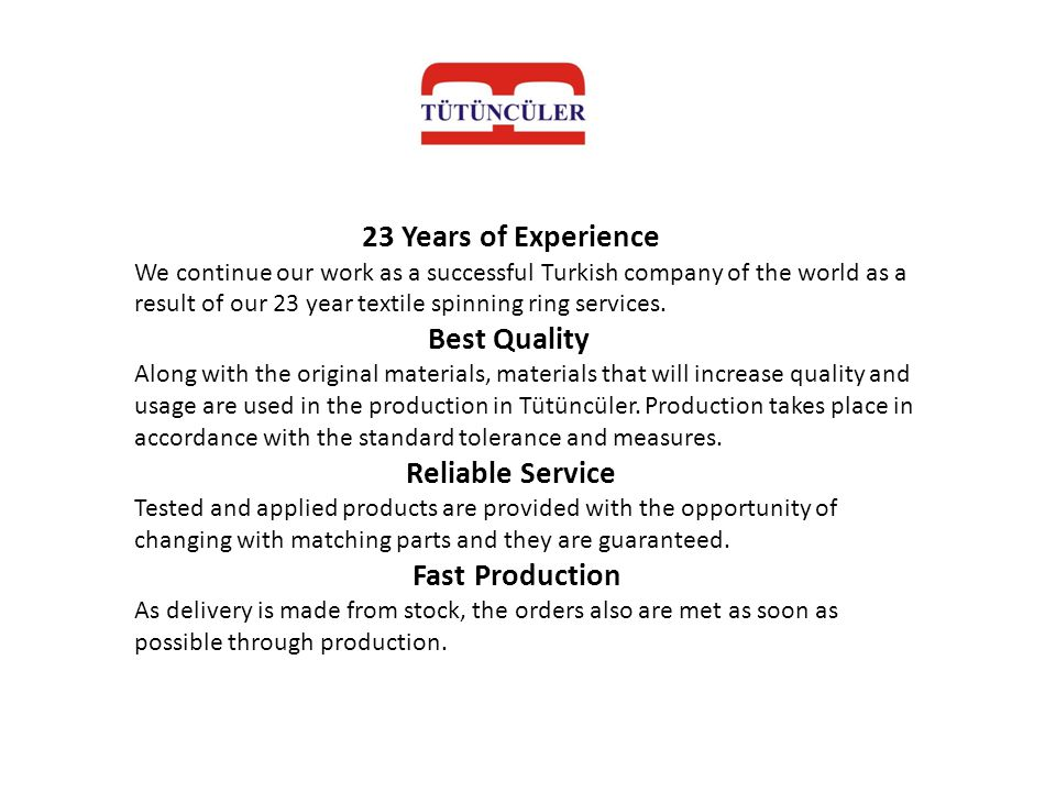 23 Years of Experience Best Quality Reliable Service Fast Production