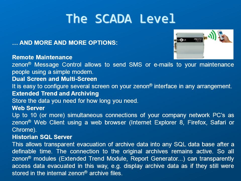 The SCADA Level … AND MORE AND MORE OPTIONS: Remote Maintenance