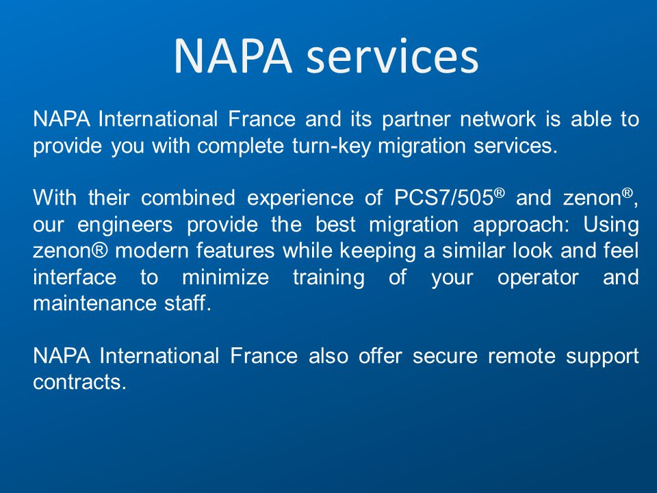 NAPA services NAPA International France and its partner network is able to provide you with complete turn-key migration services.