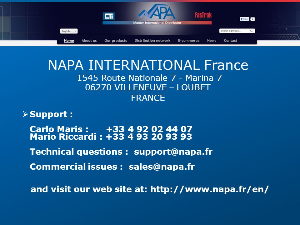 NAPA INTERNATIONAL France 1545 Route Nationale 7 - Marina 7 06270 VILLENEUVE – LOUBET