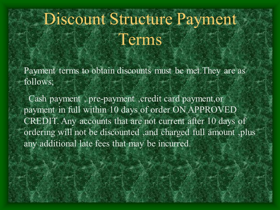 Discount Structure Payment Terms