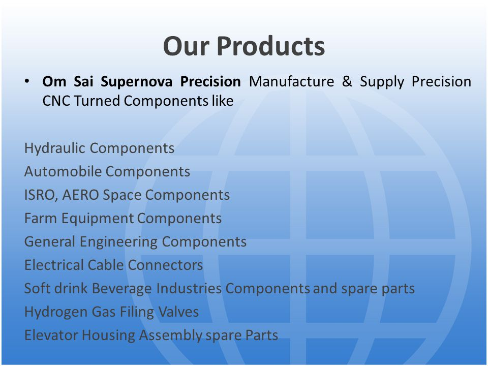 Our Products Om Sai Supernova Precision Manufacture & Supply Precision CNC Turned Components like. Hydraulic Components.