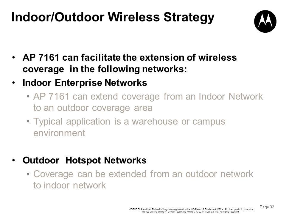 Indoor/Outdoor Wireless Strategy